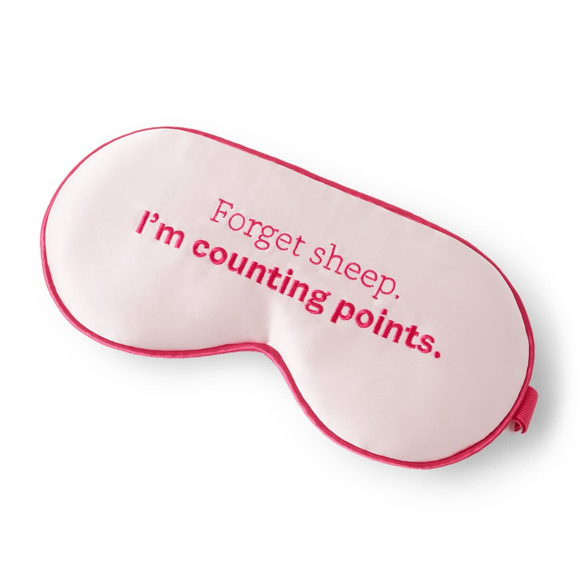 Pink Adjustable Silk Eye Mask - lettering says Forget sheep. I am counting points.