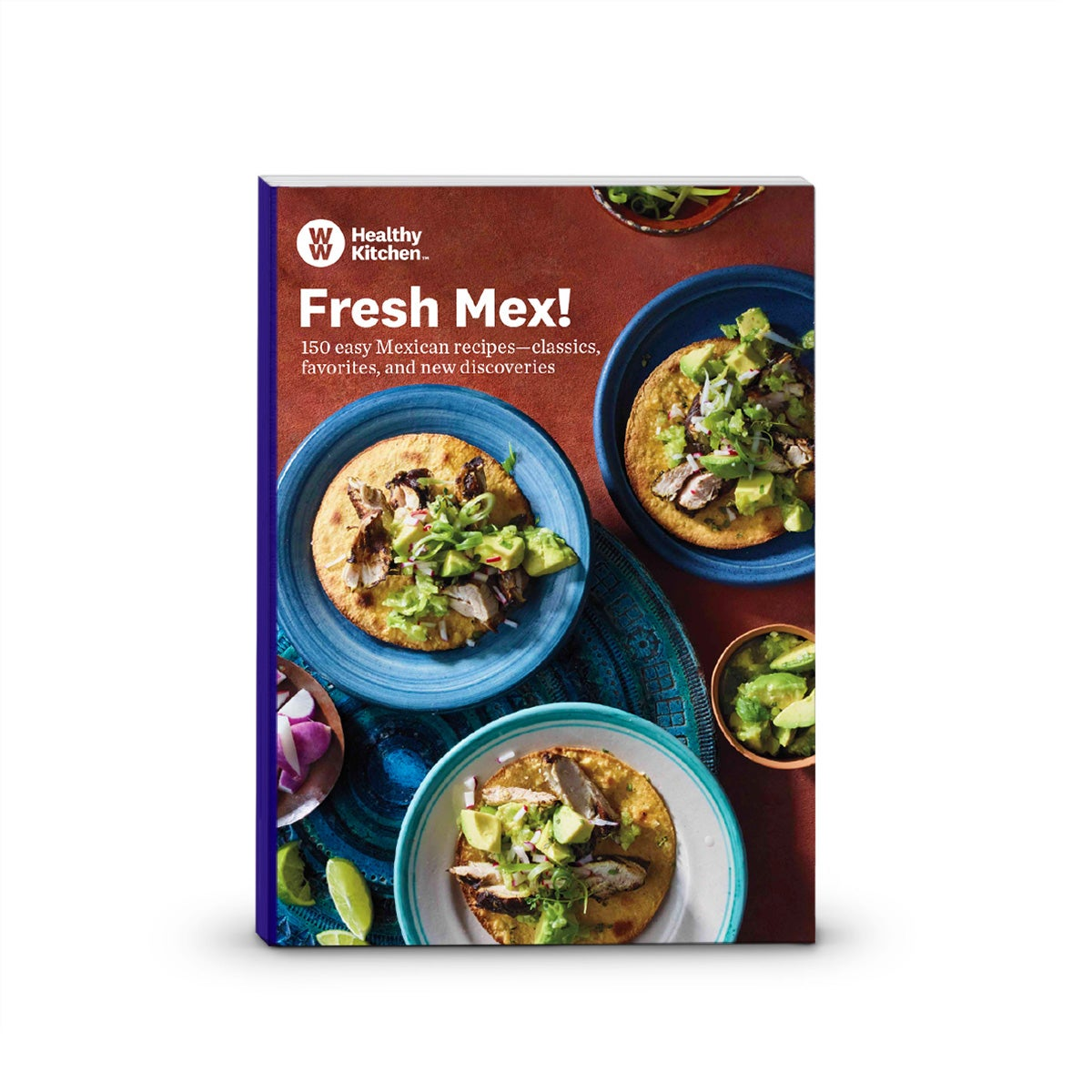 Fresh Mex Cookbook